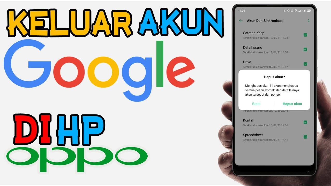 Cara Keluar Dari Akun Google Di Hp Oppo Hapus Akun Logout Dari Hp Kita Youtube