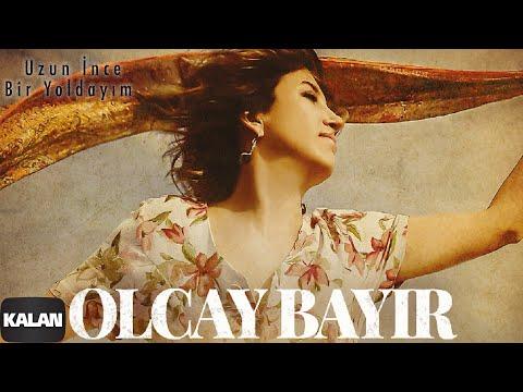 Olcay Bayır - Uzun İnce Bir Yoldayım [ Rüya © 2019 Kalan Müzik ] mp3