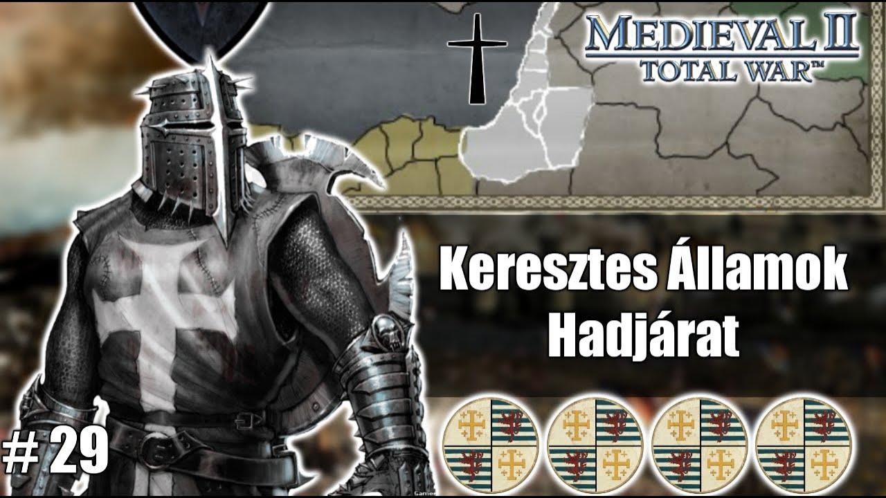 Medieval 2 Total War Stainless Steel 6.4 Keresztes Államok Végigjátszás #29