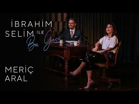 İbrahim Selim Ile Bu Gece #11: Meriç Aral, Canozan