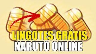 COMO GANHAR LINGOTES DE GRAÇA NO NARUTO ONLINE