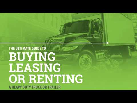 Should You Buy, Lease, or Rent a Heavy Duty Truck or Trailer? | Maxim Truck and Trailer