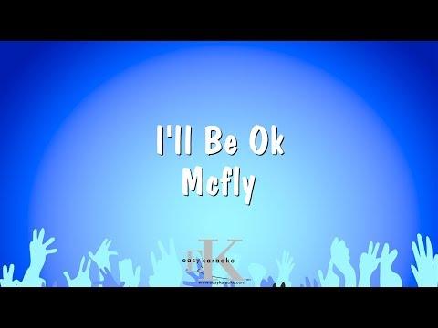 I'll Be Ok - Mcfly (Karaoke Version)