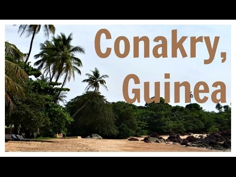 Travel Vlog 1: Conakry, Guinea, Africa