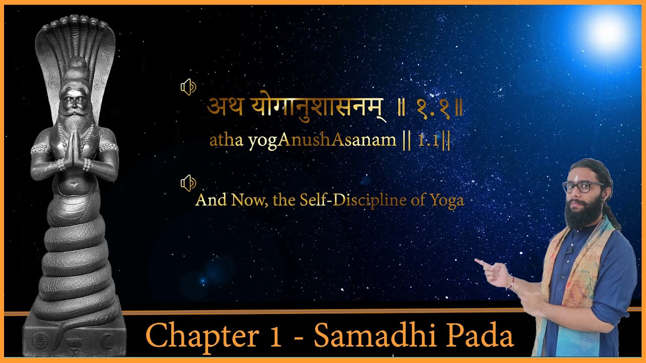 Complete Patanjali Yoga Sutras In Sanskrit With Meaning Chapter1 Samadhi Pada Youtube