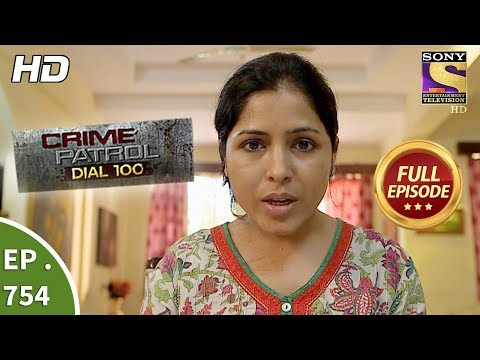 Crime Patrol Dial 100 – Ep 754 – Full Episode – 12th  April, 2018
