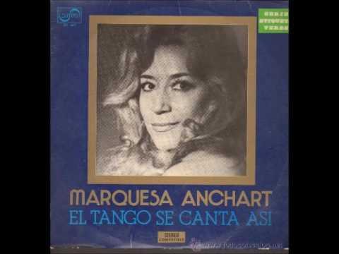 Marquesa Anchart - El tango se canta así