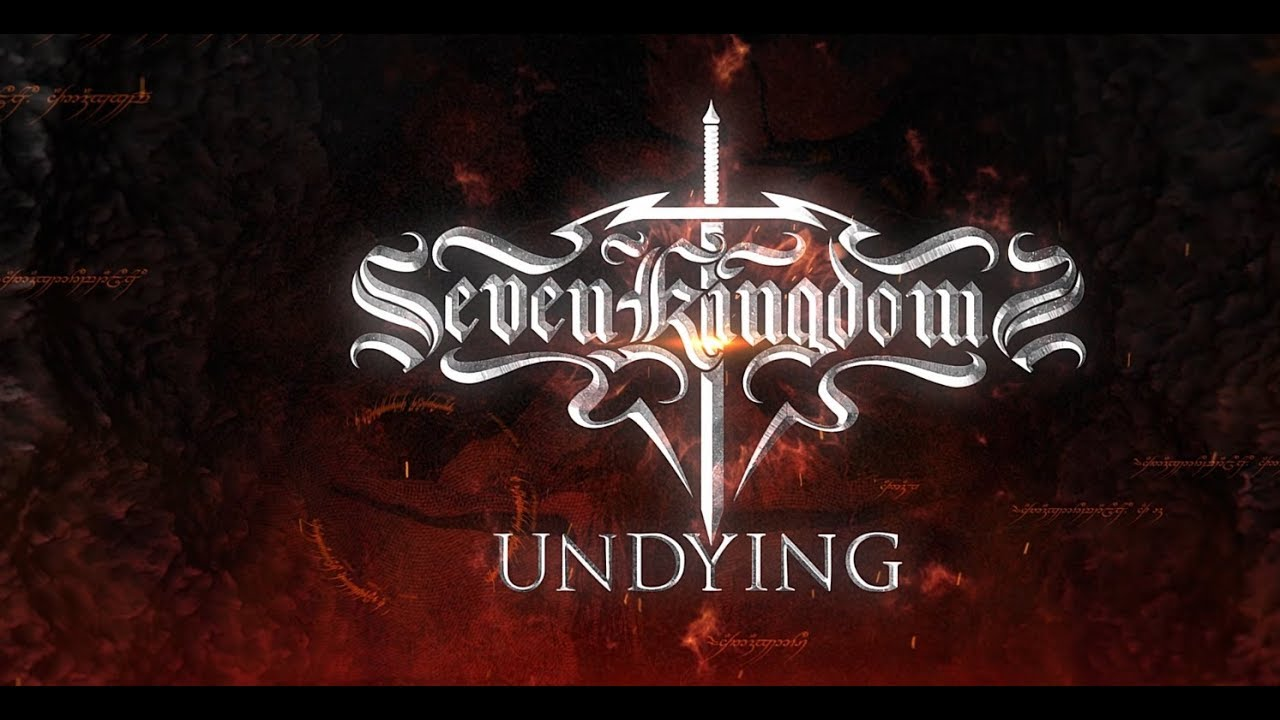 SEVEN KINGDOMS — Undying (Official Lyric Video) | Napalm Records