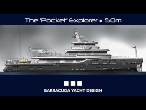 The 'Pocket' Explorer   50m - by Barracuda Yacht Design