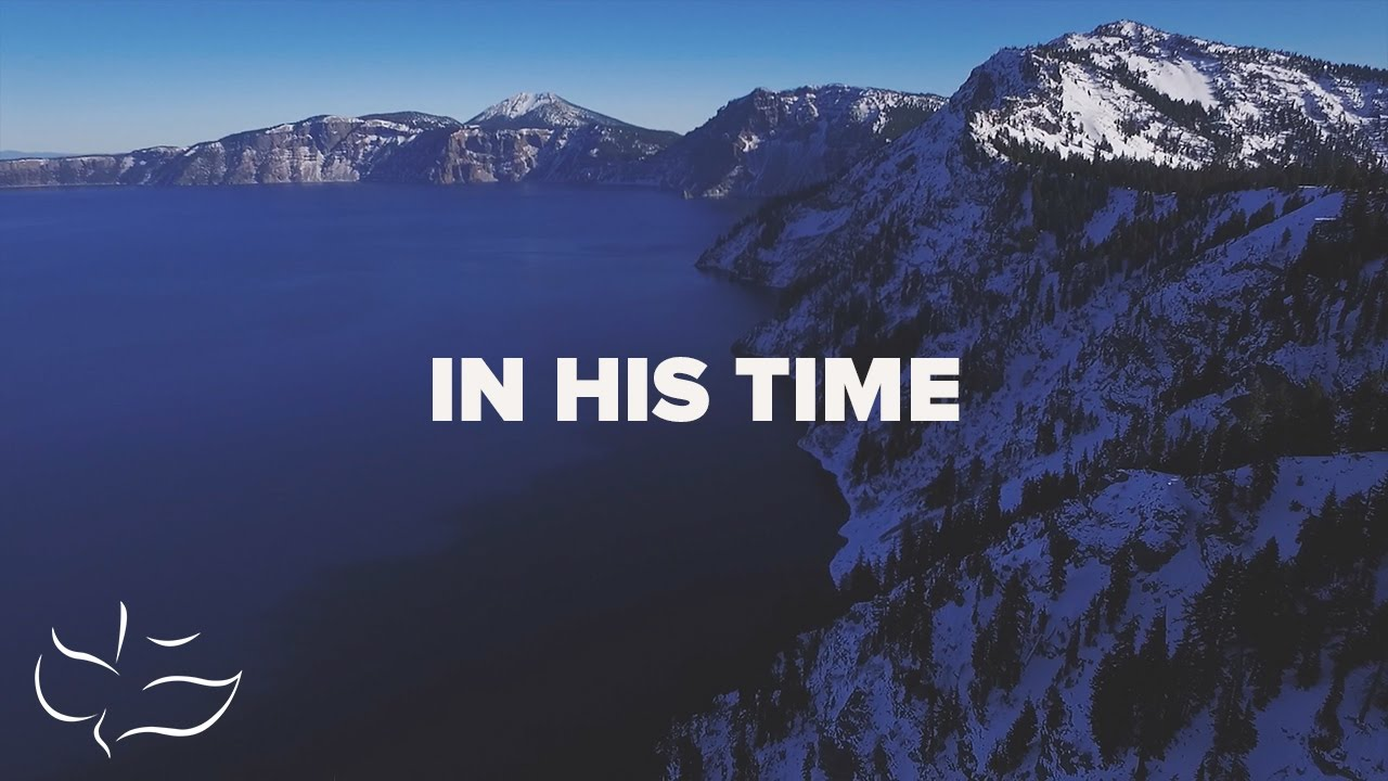 Download In His TIme | Lyric Video