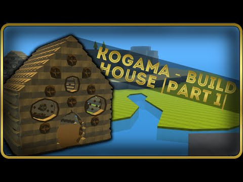 Kogama Build House Part 1 Youtube