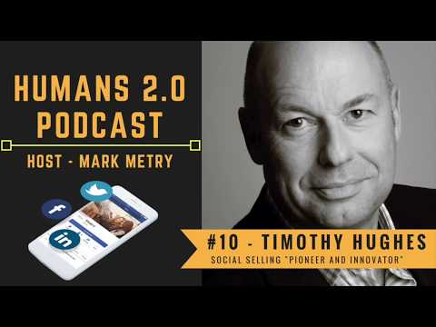 """Humans 2.0 Podcast #10 - Timothy Hughes 