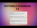 CryptoShield 2.0 File Virus (Remove and Restore Data)