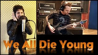 We All Die Young (Steel Heart / Steel Dragon cover)