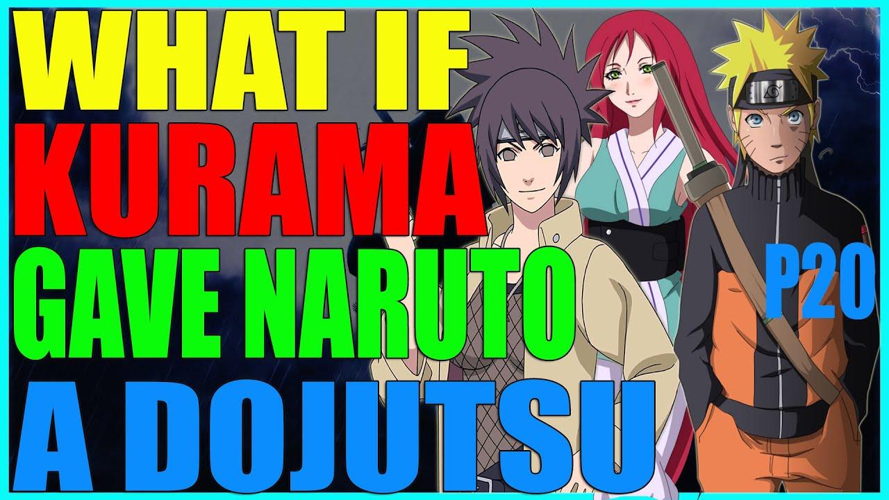 Download What if kurama gave Naruto a dojutsu part 20
