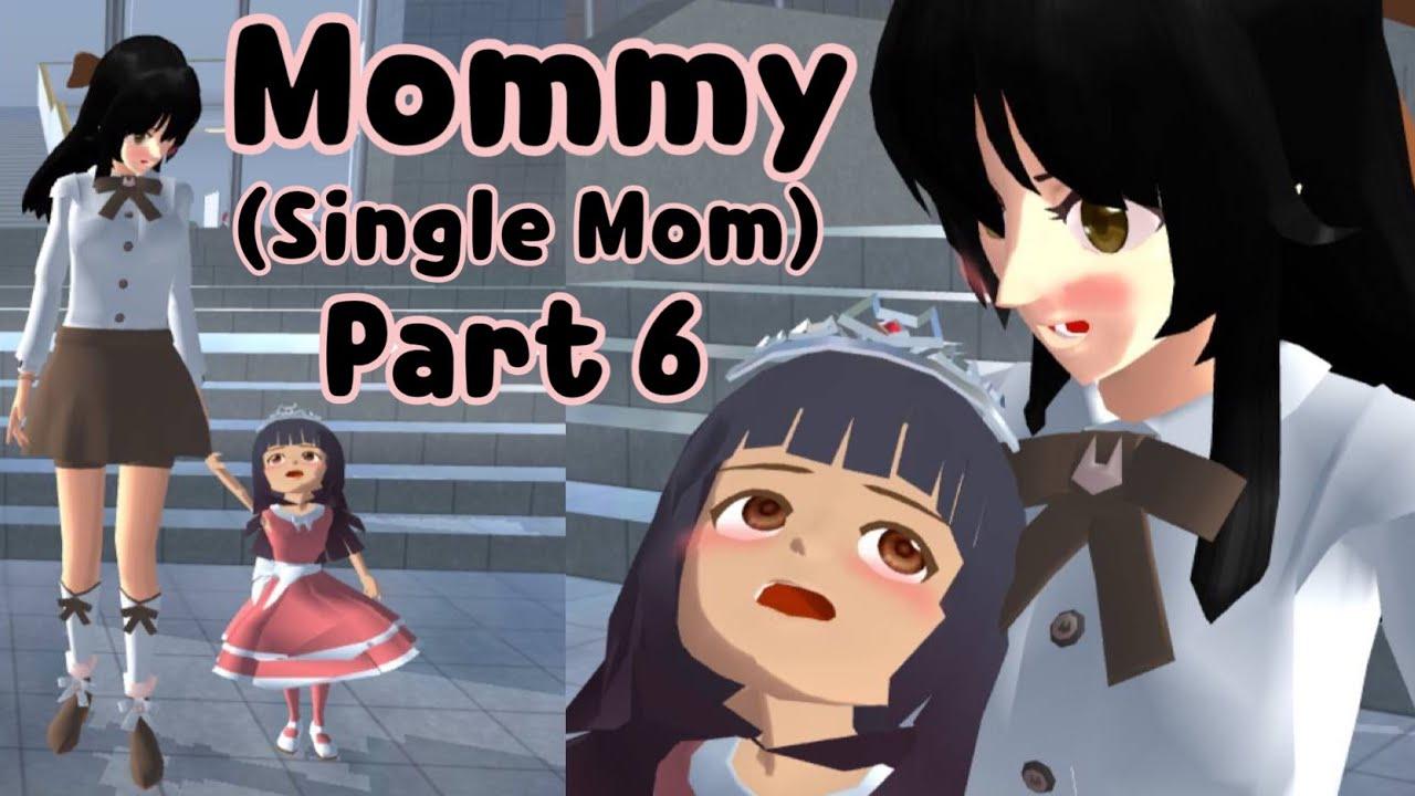 Mommy (Single Mom) Part 6 | emotional story | Sakura School Simulator
