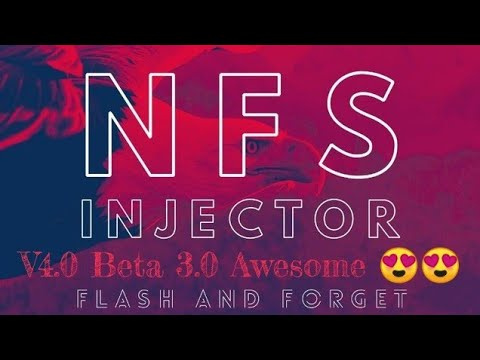 NFS INJECTOR V4 0 FIRESTORM BETA 3 Full Review | All Device