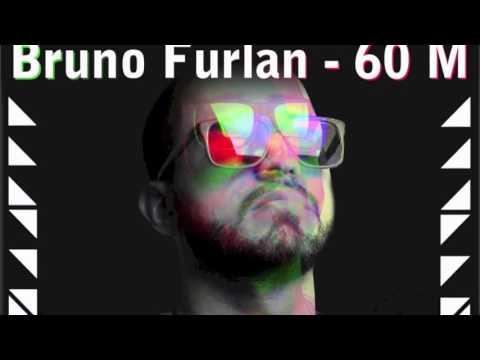 Bruno Furlan - 60 M (CASTRO Remix) *FREE DOWNLOAD*