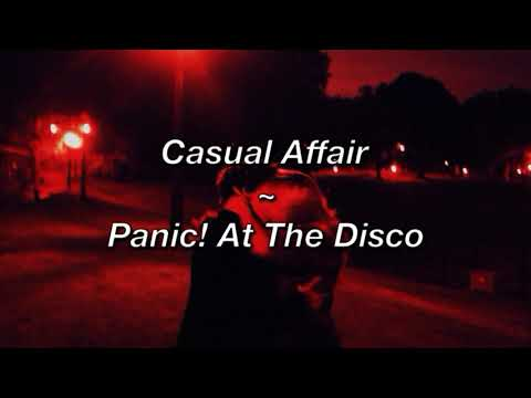 Casual Affair ~ Panic! At The Disco (Lyric Video)