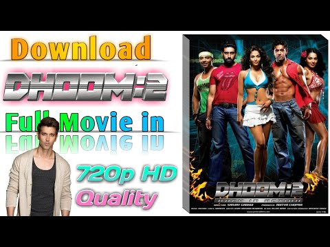 How To Download Dhoom 2 In Hindi Full Movie In Dual Audio Full HD Easily We Can Download