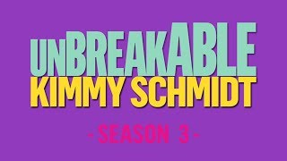 Unbreakable Kimmy Schmidt - Season 3 Soundtrack