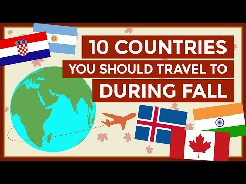10 Countries You Should Travel to During Fall