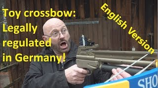 Toy crossbow is a weapon in Germany!