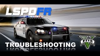 LSPDFR 0.3.1 Trouble shooting