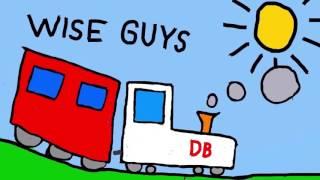 Wise Guys – Deutsche Bahn (Cover)