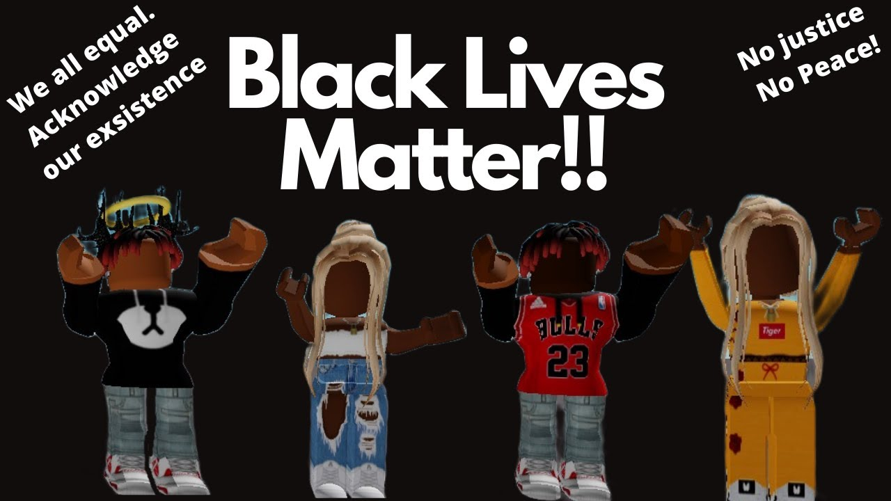 Black Lives Matter No Justice No Peace Roblox Tower Of Hell