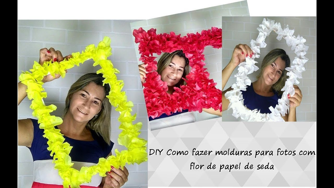 diy como fazer molduras para fotos com flor de papel de seda youtube. Black Bedroom Furniture Sets. Home Design Ideas