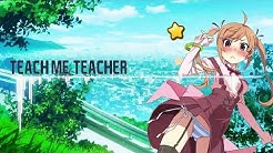 PeroPero Teacher Ending Song [Teach Me, Teacher - mizuki TOMODA] Nightcore