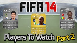 FIFA 14 | Players To Watch Part 2