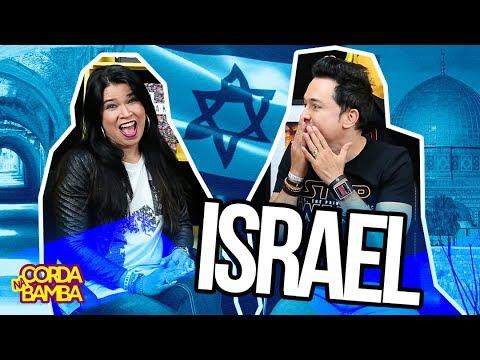 ISRAEL | Na Corda Bamba | Pr. Lucinho