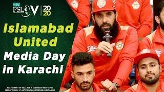 Islamabad United  Media Day in Karachi | HBL Pakistan Super League 2020