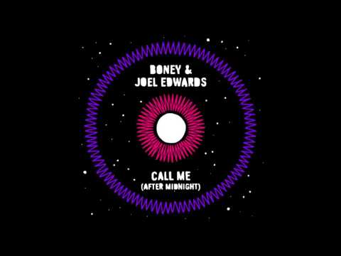 Call Me (After Midnight) - Boney & Joel Edwards