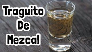 Traguito De Mezcal » Fernando Sandoval «
