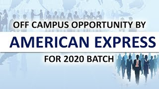 American Express Off-Campus for 2020 batch | How to Register |Off Campus Update