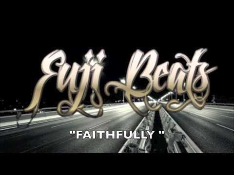 FUJI FRESH-FAITHFULLY SAMPLE BEAT (JOURNEY)