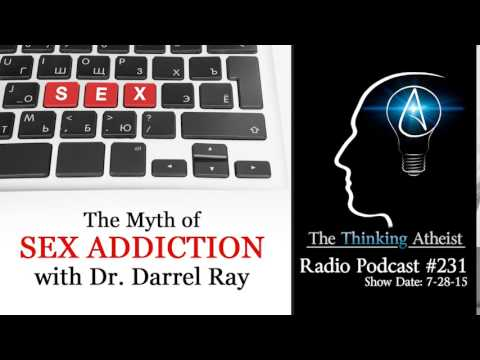 TTA Podcast 231: The Myth of Sex Addiction (with Dr. Darrel Ray)