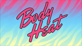 Robots With Rayguns - Body Heat
