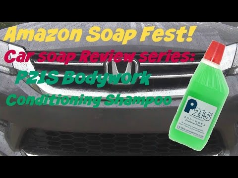 Amazon Soap Fest Review of P21S Bodywork Conditioning Shampoo