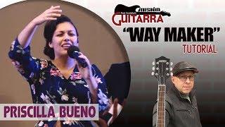"""""""WAY MAKER"""" (ACORDES Y SOLO) PRISCILLA BUENO TUTORIAL """"MISIO..."""