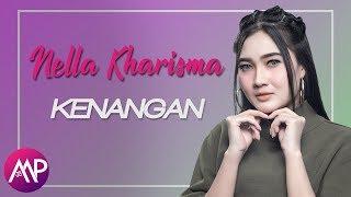 Nella Kharisma - Kenangan (Official Video Lyric)