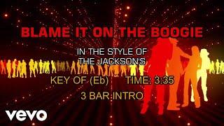 The Jacksons - Blame It On The Boogie (Karaoke)