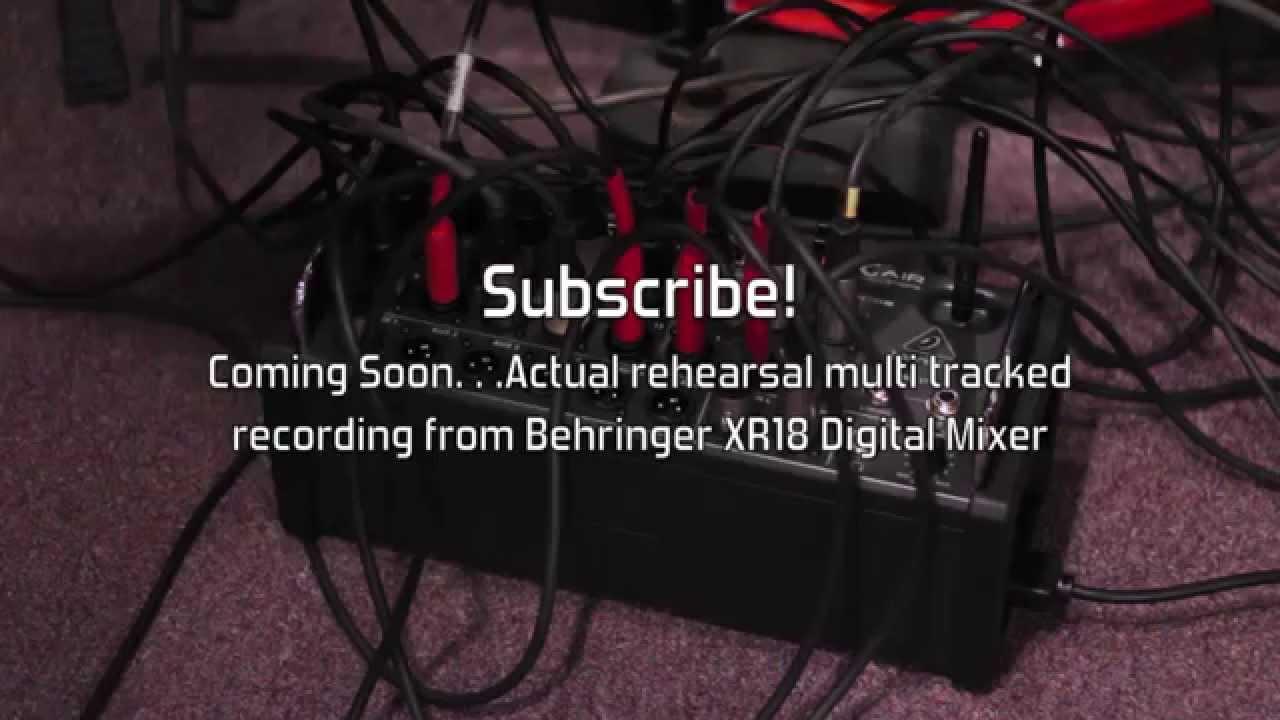 Part 2- Setup of Behringer XR18 for Mo Bounce Rehearsal #2 & Multitrack  Recording Test