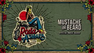 Mustache and Beard - Roda Asmara (Official Audio)