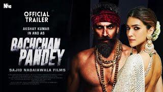 Bachchan Pandey   21 Interesting Fact   Akshay Kumar   Kriti Sanon   Jacqueline Fernandez   Facts  