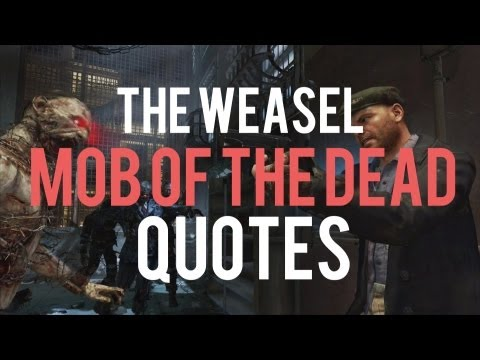"""Albert """"The Weasel"""" Arlington Audio Quotes in Mob of the Dead - Black Ops 2 ZOMBIE AUDIO FILES"""