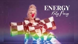 katy perry - energy [ unreleased ]